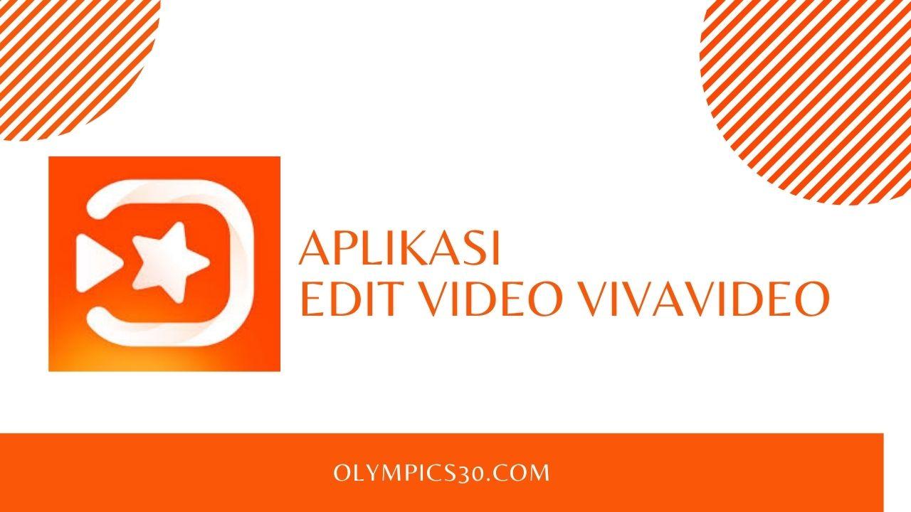 Aplikasi Edit Video VivaVideo