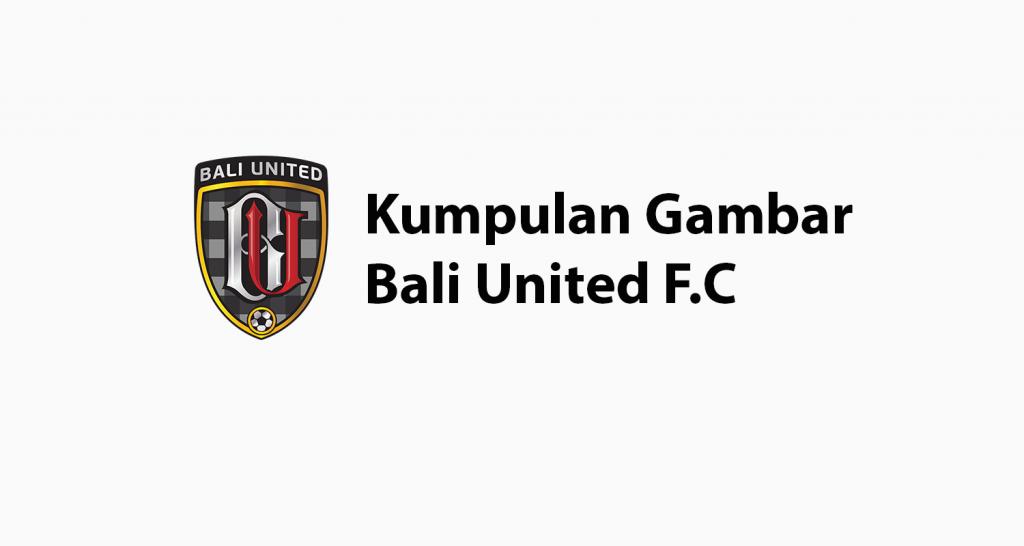 Kumpulan Gambar Bali United F.C